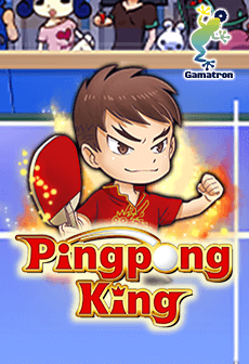 Ping Pong King Gamatron สล็อตออนไลน์